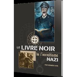 Le Livre Noir de l'Occultisme Nazi