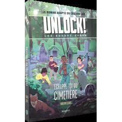 Unlock ! Les Escape Geeks : Echappe-toi du cimetière
