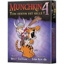 Munchkin 4 Ton destin est Sellé !