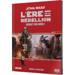 Star Wars - L'ère de la Rébellion - Assaut sur Arda 1