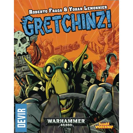 Gretchinz !