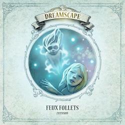 Dreamscape - Extension Feux Follets