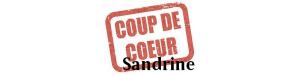 Coups de coeur de Sandrine